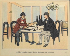 Chromo > Fiche Illustrée > Les Dangers De L'Alcoolisme - Les Affaires Au Cabaret - Dr Galtier-Boissière - TBE - Fichas Didácticas