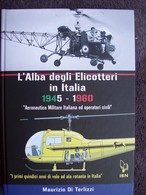L'ALBA DEGLI ELICOTTERI IN ITALIA 1945 - 1960 - Engines