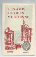 LOIRE LOT 3 BULLETINS REVUES LES AMIS DU VIEUX ST ETIENNE ANNEE 1965 DETAILS - Histoire