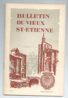 LOIRE LOT 4 BULLETINS REVUES LES AMIS DU VIEUX ST ETIENNE ANNEE 1967 DETAILS - Histoire