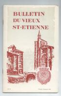 LOIRE LOT 4 BULLETINS REVUES DU VIEUX ST ETIENNE ANNEE 1969 DETAILS - Histoire