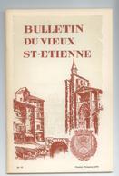 LOIRE LOT 4 BULLETINS REVUES DU VIEUX ST ETIENNE ANNEE 1970 DETAILS - Histoire