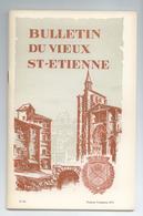 LOIRE LOT 4 BULLETINS REVUES DU VIEUX ST ETIENNE ANNEE 1971 DETAILS - Histoire