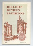 LOIRE LOT 4 BULLETINS REVUES DU VIEUX ST ETIENNE ANNEE 1973 DETAILS - Histoire