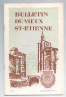LOIRE LOT 3 BULLETINS REVUES DU VIEUX ST ETIENNE ANNEE 1974 DETAILS - History
