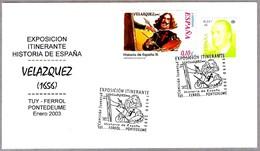 Exposicion Itinerante: VELAZQUEZ. Tuy, Ferrol Y Pontedeume, Galicia, 2003 - Arte