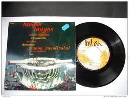RAMON MENDIZABAL / TANGOS TANGOS  /  BEL 45 EP 211 260 MEDIUM - Musicals