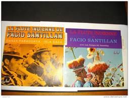 LA FLUTE INDIENNE DE FACIO SANTILLAN/DANZA PARAGUAYA/ISLA SACA/ 2 DISQUES 45 T - World Music