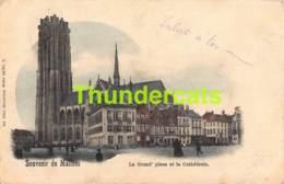 CPA MECHELEN MALINES SOUVENIR DE CARTE COLORISEE NELS SERIE 30 NO  7 LA GRAND PLACE ET LA CATHEDRALE - Mechelen