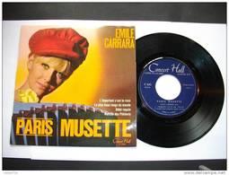 EMILLE CARRARA / PARIS MUSETTE / CONCERT HALL V-545 / L'IMPORTANT C'EST LA ROSE........ - Classical