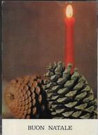 BUON NATALE - CANDELA FRA PIGNE - VIAGGIATA 1968 FRANCBOLLO ASPORTATO - Non Classificati