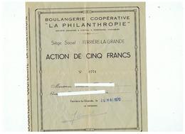 """BOULANGERIE COOPERATIVE """"LA PHILANTHROPIE """"  SIEGE SOCIAL à FERRIERE LA GRANDE (NORD) 1970 - Actions & Titres"""