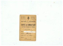 F. F. I.  SECTEUR DE MAUBEUGE (NORD) CARTE De COMBATTANT DES FORCES FRANCAISES DE L'INTERIEUR 15 12 1944 - 1939-45