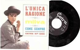 MILVA L'UNICA RAGIONE   COME SEMPRE - Disco, Pop