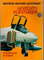GEVECHTS-VLIEGTUIGEN WESTERSE MILITAIRE LUCHTVAART Vliegtuig Avion Guerre War Plane Fighter Military Aircraft Z60 - Geschiedenis