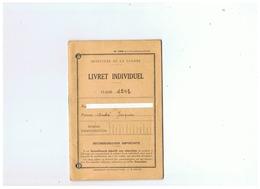 MINISTERE DE LA GUERRE LIVRET INDIVIDUEL CLASSE 1943 - 1939-45