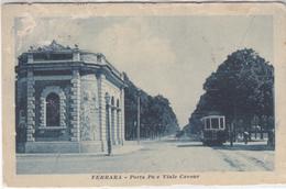Ferrara - Porta Po E Viale Cavour - Tram - Ferrara