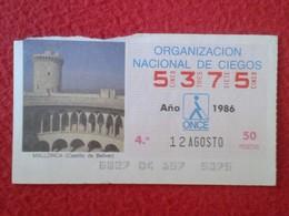 CUPÓN DE ONCE SPANISH LOTTERY CIEGOS SPAIN LOTERÍA BLIND ESPAÑA LOTERIE 1986 MALLORCA CASTILLO BELLVER BALEARIC ISLANDS - Billetes De Lotería