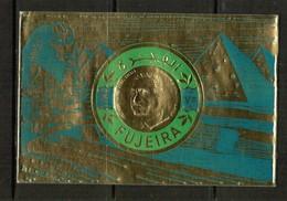FUJEIRA  Scott # UNLISTED 1970's NASSER GOLD FOIL SOUVENIR SHEET (LG-1176) - Fujeira