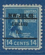 USA 1945 14 C. Franklin Pierce Precancel MW - JUL 45 Chicago ILL - Vereinigte Staaten