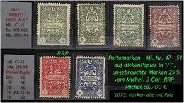 EARLY OTTOMAN SPECIALIZED FOR SPECIALIST, SEE....Porto - Mi. Nr. 47 - 51 - Mit Nr. 50 Dickes Papier -RR- - 1921-... República