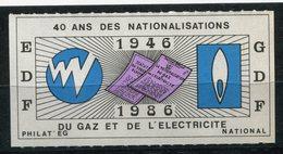 FRANCE VIGNETTE EDF / GDF 40 ANS DES NATIONALISATIONS DU GAZ ET DE L'ELECTRICITE 1946 - 1986 - Commemorative Labels