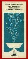 SMALL CALENDAR BALNEA THERMALES TCHECOSLOVAQUES 1971 1972 AK104-15 - Calendarios