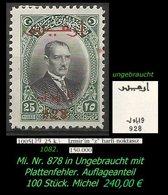 EARLY OTTOMAN SPECIALIZED FOR SPECIALIST, SEE.... Mi. Nr. 878 Mit Seltenen Plattenfehler - 100 Stück -RRR- - 1921-... Republiek