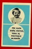 SMALL CALENDAR PRE NASE DIETA VSETKO, TEDA AJ POISTENIE MLADEZE 1972 AK104-17 - Calendarios