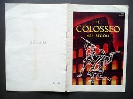 Libretto Il Colosseo Nei Secoli Spettacolo Storico Coreografico Musicale 1952 - Non Classificati
