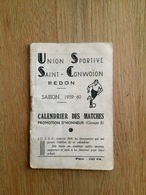 Redon - Union Sportive St Conwoïon Saison 1959/60 - Calendrier Des Matchs - Illustré - Foot Football - Pubs - Redon