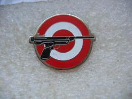 Pin's Tir Au Pistolet Sur Cible - Tir à L'Arc