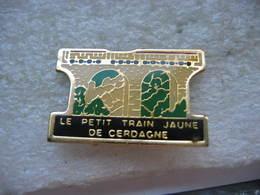 Pin's Du Petit Train Jaune De CERDAGNE - Transportation