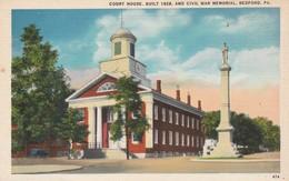 Pa Pennsylvania : BEDFORD : Court House - Built 1828 - And Civil War Mémorial  ( Carte Rare ) - Other