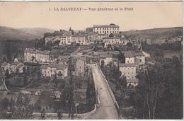 LA SALVETAT - Vue Générale Et Le Pont - La Salvetat