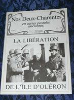 NOS DEUX CHARENTES EN CPA N° 46 /  ILE OLERON LIBERATION    / SAINTES / ROCHEFORT / ROYAN / OLERON / SAUJON - Poitou-Charentes
