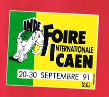 1 Autocollant FOIRE INTERNATIONALE CAEN 1991 Inde - Autocollants