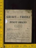 Etichetta Vino Liquore Pinot Grigio Grave Del Friuli 1985  - Cordenons PN - Labels