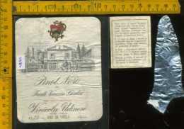 Etichetta Vino Liquore Pinot Nero 1984 Vinicola Udinese (difetto Carta) - Etichette