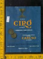 Etichetta Vino Liquore Cirò Classico 1966 Vinicola F.lli Caruso - Catanzaro - Etichette