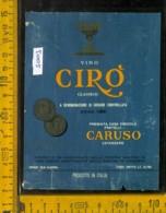 Etichetta Vino Liquore Cirò Classico 1966 Vinicola Caruso - Catanzaro (difetto) - Etichette