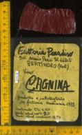 Etichetta Vino Liquore V. Cagnina 1973 Fattoria Paradiso - Bertinoro FO (difetto) - Etichette