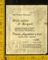 Etichetta Vino Liquore Dolcetto D'Acqui Pavia Agostino E F. - Agliano D'Asti - Etichette