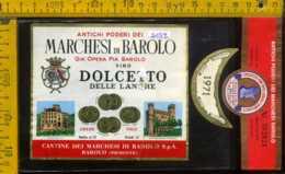 Etichetta Vino Liquore Dolcetto Delle Langhe 1971 Marchesi Di Barolo - CN - Etichette