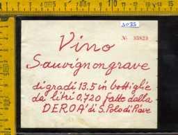 Etichetta Vino Liquore Sauvignon Grave Fatt. Dalla Deroà S. Paolo Di Piave - Etichette