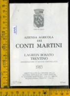 Etichetta Vino Liquore Lagrein Rosato 1983 Conti Martini - Mezzocorona TN - Etichette