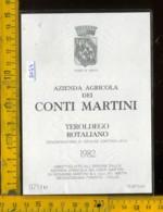 Etichetta Vino Liquore Teroldego Rotaliano 1982 Conti Martini - Mezzocorona TN - Etichette