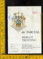 Etichetta Vino Liquore Merlot Trentino 1983 De Tarczal - Isera TN - Etichette