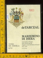 Etichetta Vino Liquore Marzemino Di Isera 1983 - Isera TN - Etichette