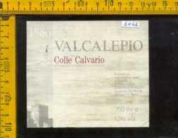 Etichetta Vino Liquore Valcalepio 1986 Colle Calvario - Grumello Del Monte BG - Etichette